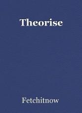 Theorise