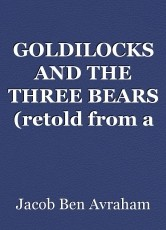 GOLDILOCKS AND THE THREE BEARS (retold from a Jewish perspective)