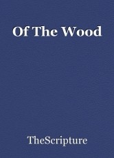 Of The Wood