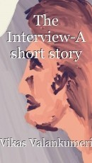 The Interview-A short story