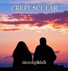 CREPUSCULAR