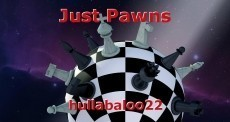 Just Pawns
