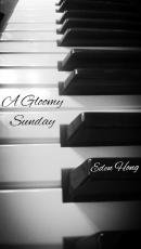 A Gloomy Sunday