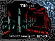 Tifflepot