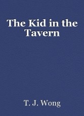 The Kid in the Tavern