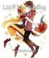 Little Red Ridding Hood