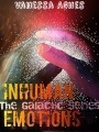 THE GALACTIC SERIES- Inhuman Emotions
