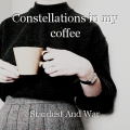 Constellations in my coffee