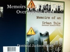 Memoirs of an Urban Tale: Overlapping Plots