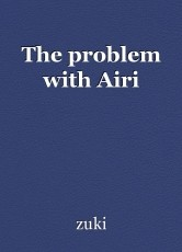 The problem with Airi