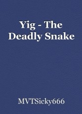 Yig - The Deadly Snake