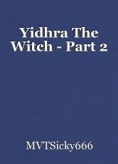 Yidhra The Witch - Part 2