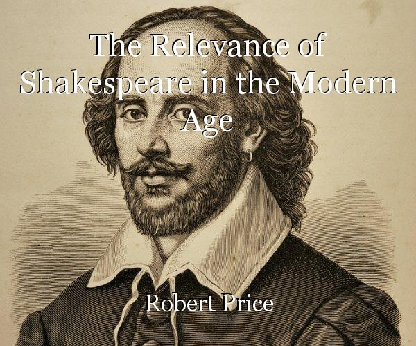 "shakespeare relevance today Humans still experience love, loss, be-trayal, war, humor and tragedy, which gives shakespeare a foothold in modern times, craven said still, the playwright wrote for live audiences, and craven encourages students and other shakespeare lovers to get out of the books and go see the plays in a theater ""his plays were written to be performed."
