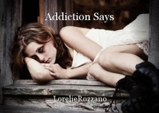 Addiction Says