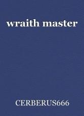 wraith master