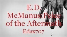 E.D. McManus:Peice of the Aftermath