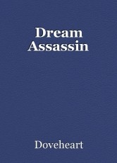 Dream Assassin