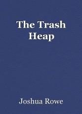 The Trash Heap