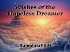 Wishes of the Hopeless Dreamer