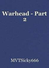 Warhead - Part 2