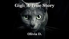 Gigi: A True Story