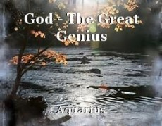 God - The Great Genius