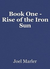 Book One - Rise of the Iron Sun