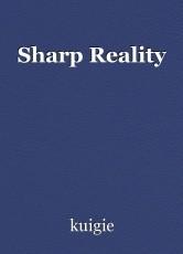 Sharp Reality
