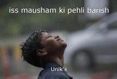 iss mausham ki pehli barish