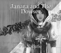 Janara and The Dowser