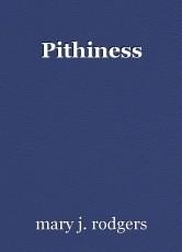 Pithiness