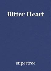 Bitter Heart