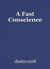 A Fast Conscience