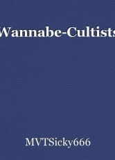 Wannabe-Cultists