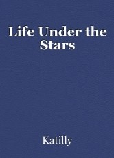 Life Under the Stars