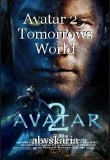 Avatar 2 - Tomorrows World