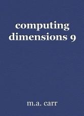 computing dimensions 9