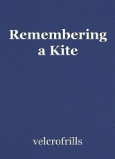 Remembering a Kite
