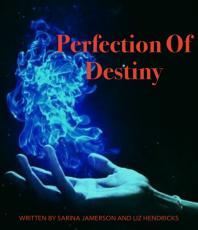 Perfection of Destiny