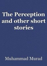 The Perception and other short stories