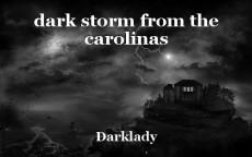 dark storm from the carolinas
