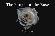 The Banjo and the Rose