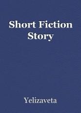 Short Fiction Story