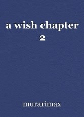a wish chapter 2