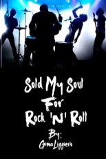 Sold My Soul for Rock 'N' Roll