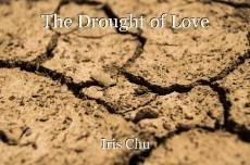 The Drought of Love