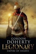 Legionary: Empire of Shades (Legionary #6)