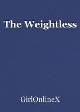 The Weightless