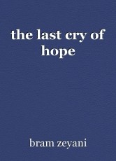 the last cry of hope
