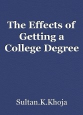 The Effects of Getting a College Degree